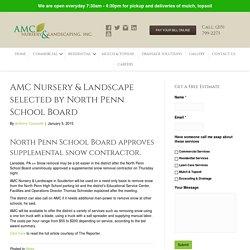 North Penn School Board approves snow contractor - AMC Landscape