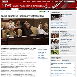 Cuba approves foreign investment law