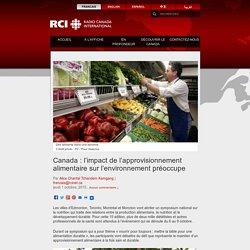 Canada : l'impact de l'approvisionnement alimentaire sur l'environnement préoccupe