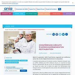 [Conférence] Circuits d'approvisionnement en restauration - ANIA