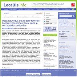 Deux nouveaux outils pour favoriser l'approvisionnement local dans la restauration collective - Localtis.info - Caisse des Dépôts