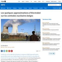 Les quelques approximations d'Electrabel sur les centrales nucléaires belges