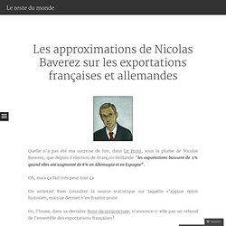 Les approximations de Nicolas Baverez sur les exportations françaises et allemandes