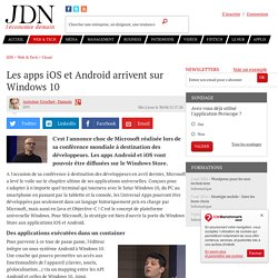 Les apps iOS et Android arrivent sur Windows 10