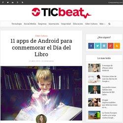 11 apps de Android para conmemorar el Día del Libro