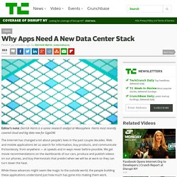 Why Apps Need A New Data Center Stack