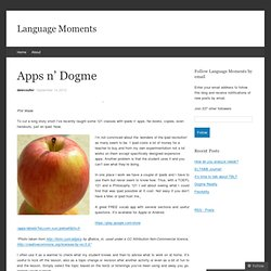 Apps n' Dogme « languagemoments