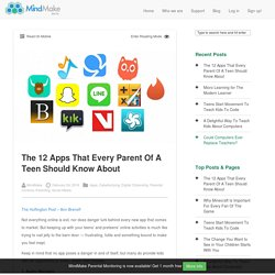 The 12 Apps That Every Parent Of A Teen Should Know About