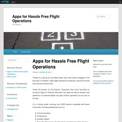 Apps for Hassle Free Flight Operations