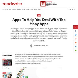 Apps To Help You Deal With Too Many Apps