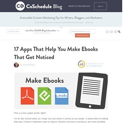 17 Apps To Help You Make Ebooks That Get Noticed