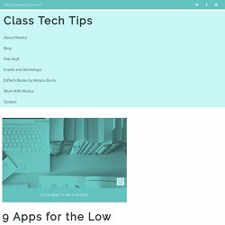 9 Apps for the Low or NO Internet Classroom