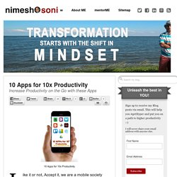 10 Apps for 10x Productivity - Nimesh Soni