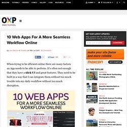 10 Web Apps pour un workflow plus fluide en ligne | Onextrapixel - Accentuer Traite Web sans accroc