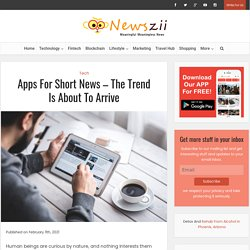 Apps For Short News - The Trend Is About To Arrive