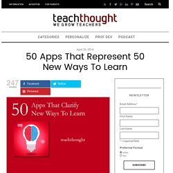 50 Apps That Represent 50 New Ways To Learn
