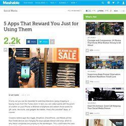 5 Apps That Reward You Just for Using Them
