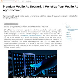 Monetize Your Mobile App – AppsDiscover: 5 Facts Everyone Should Know About CPI Affiliate Network
