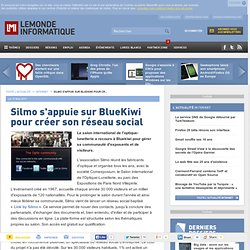 Silmo s'appuie sur BlueKiwi pour créer son réseau social