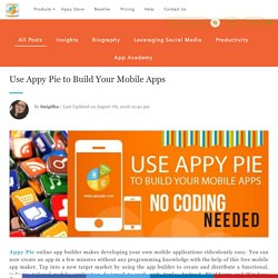 Use Appy Pie to Build Your Mobile Apps