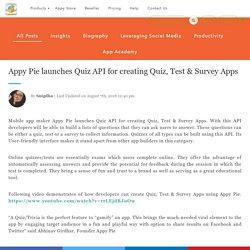 Appy Pie launches Quiz API for creating Quiz, Test & Survey Apps
