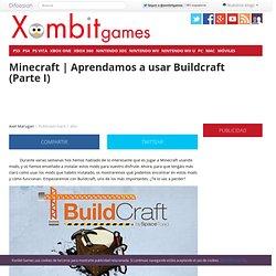 Aprendamos a usar Buildcraft (Parte I)
