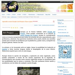 Aprende a usar Google Art Project: Paso a paso - Rincón didáctico de CCSS, Geografía e Historia
