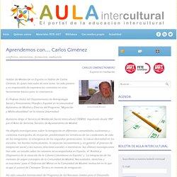 Aprendemos con... Carlos Giménez - Aula Intercultural