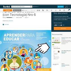 Aprender para educar (con Tecnología) Nro 6