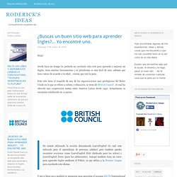 ¿Buscas un buen sitio web para aprender Ingles?... Yo encontré uno. - Roderick's Ideas