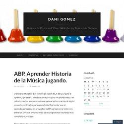 ABP. Aprender Historia de la Música jugando.