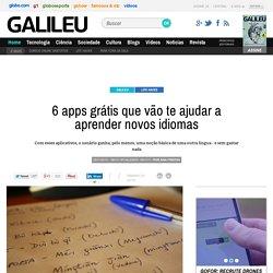 6 apps grátis que vão te ajudar a aprender novos idiomas - Galileu