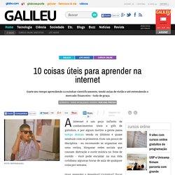 10 coisas úteis para aprender na internet - Galileu