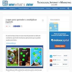 3 apps para aprender a multiplicar jugando