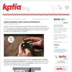 ¿Quieres aprender a tejer cuadros de Patchwork? - Lanas Katia - BlogLanas Katia – Blog