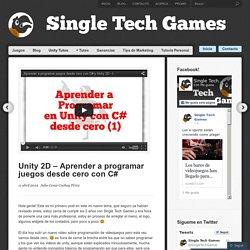 Unity 2D – Aprender a programar juegos desde cero con C#