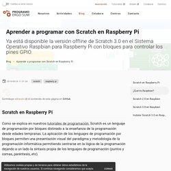 Blog - Aprender a programar con Scratch en Raspberry Pi
