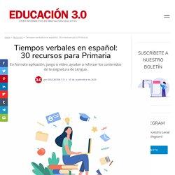 Tiempos verbales: 25 recursos para aprenderlos y repasarlos