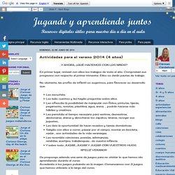 Jugando y aprendiendo juntos: Actividades para el verano 2014 (4 años)