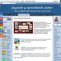 Jugando y aprendiendo juntos: Herramientas Multimedia
