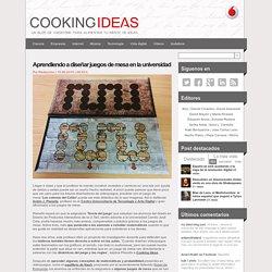 Aprendiendo a diseñar juegos de mesa en la universidad - Cooking IdeasCooking Ideas