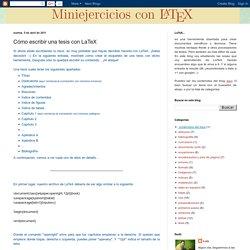 Aprendiendo LaTeX: Cómo escribir una tesis con LaTeX