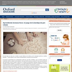Aprendiendo lectoescritura: el juego de la bandeja de pan rallado