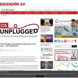 CS Unplugged: aprendiendo programación en el aula… ¡sin ordenadores!