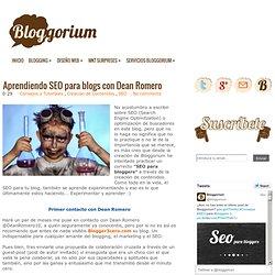 Aprendiendo SEO para blogs con Dean Romero Bloggorium