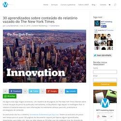 30 aprendizados sobre conteúdo do relatório vazado do The New York Times - MOT