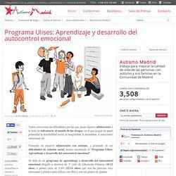 Programa Ulises: Aprendizaje y desarrollo del autocontrol emocional - Federación Autismo Madrid · @AutismoMadrid