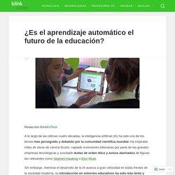 ¿Es el aprendizaje automático el futuro de la educación? – BlinkEdTech
