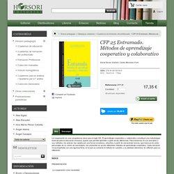 CFP 25 Entramado. Métodos de aprendizaje cooperativo y colaborativo - Horsori Editorial