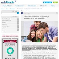 Diez consejos para aplicar el aprendizaje colaborativo en el aula -aulaPlaneta